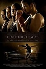 Watch Fighting Heart Online 123movies
