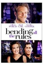 Watch Bending All the Rules Online 123movies