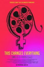 Watch This Changes Everything Online 123movies