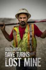 Watch 123movies Gold Rush: Dave Turin\'s Lost Mine Online
