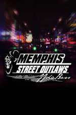 Watch 123movies Street Outlaws: Memphis Online