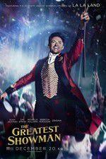 Watch The Greatest Showman Online 123movies