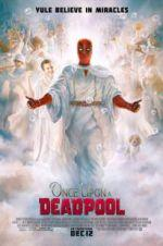 Watch Once Upon a Deadpool Online 123movies
