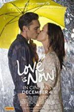 Watch Love Is Now Online 123movies