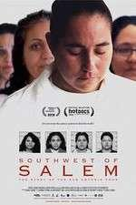 Watch Southwest of Salem The Story of the San Antonio Four Online 123movies