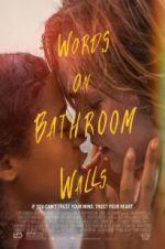 Ansehen Words on Bathroom Walls Zmovies