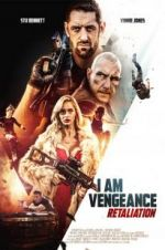 Watch I Am Vengeance: Retaliation Online 123movies