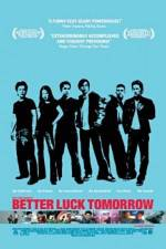 Watch Better Luck Tomorrow Online 123movies