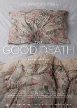 Ver The Good Death Letmewatchthis