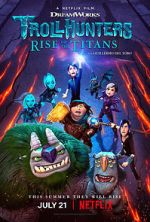 Anschauen Trollhunters: Rise of the Titans Zmovies