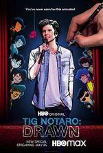 ดู Tig Notaro: Drawn (TV Special 2021) Letmewatchthis
