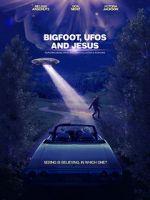 Anschauen Bigfoot, UFOs and Jesus Zmovies