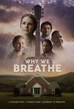 Wite Why We Breathe 123movies