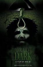 Anschauen Afraid of Dark Zmovies