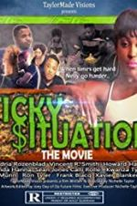 Watch Sticky Situations Online 123movies