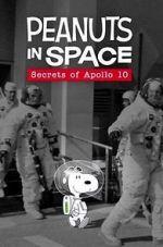 Anschauen Peanuts in Space: Secrets of Apollo 10 (TV Short 2019) Zmovies
