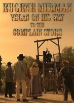 Shikoni Eugene Mirman: Vegan on His Way to the Complain Store (TV Special 2015) Vodlocker