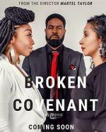 Anschauen Broken Covenant the Movie Zmovies