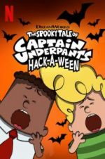 Watch The Spooky Tale of Captain Underpants Hack-a-Ween Online 123movies