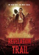 पहा Revelation Trail Vodlocker