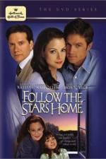 Anschauen Follow the Stars Home Zmovies