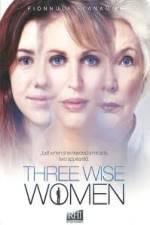 Anschauen Three Wise Women Zmovies