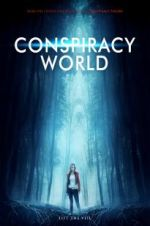 Watch Conspiracy World Online 123movies