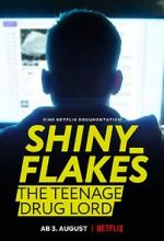 Anschauen Shiny_Flakes: The Teenage Drug Lord Zmovies
