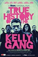 Watch True History of the Kelly Gang Online 123movies