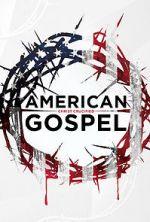 Anschauen American Gospel: Christ Crucified Zmovies