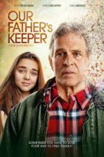 Watch Our Father\'s Keeper Online 123movies