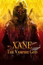 पहा Xane: The Vampire God 123movies