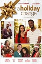 Watch A Holiday Change Online 123movies