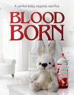Bekijken Blood Born Vodlocker