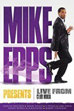 Anschauen Mike Epps Presents: Live from Club Nokia Zmovies