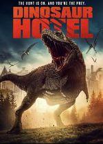 Watch Dinosaur Hotel Vodlocker