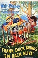 చూడండి Frank Duck Brings \'em Back Alive Vodlocker