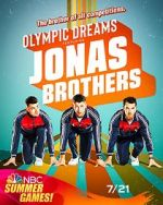 Anschauen Olympic Dreams Featuring Jonas Brothers (TV Special 2021) Zmovies