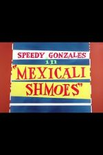 Wite Mexicali Shmoes 123movies