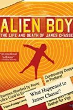 Watch Alien Boy: The Life and Death of James Chasse Online 123movies