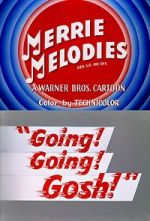 Wite Going! Going! Gosh! (Short 1952) 123movies