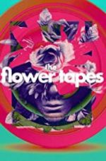 The Flower Tapes 123movies