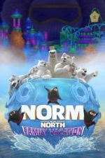 Watch Norm of the North: Family Vacation Online 123movies