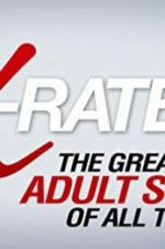 पहा X-Rated 2: The Greatest Adult Stars of All Time! 123movies