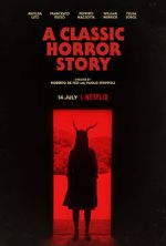 Anschauen A Classic Horror Story Zmovies