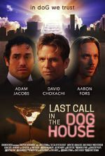 Ansehen Last Call in the Dog House Zmovies