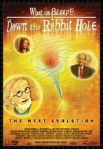 Wite What the Bleep!?: Down the Rabbit Hole 123movies